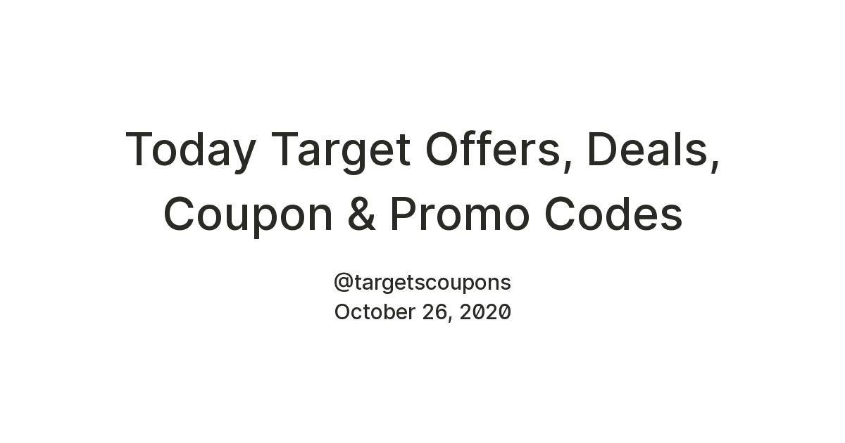 Today Target Offers Deals Coupon Promo Codes Teletype