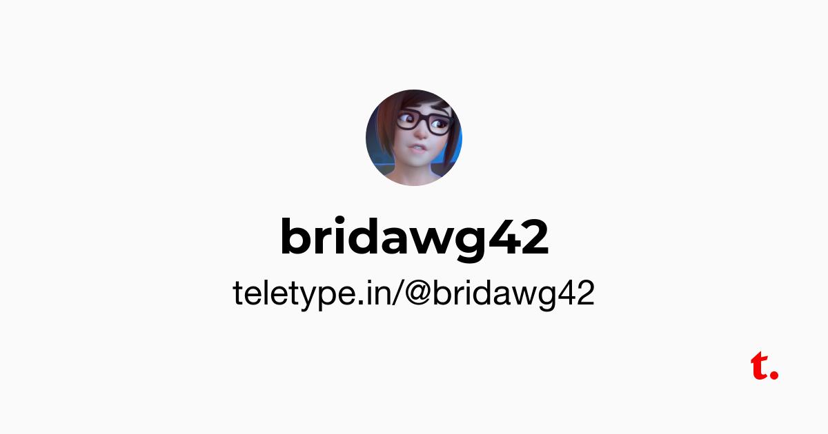 bridawg42 — Teletype