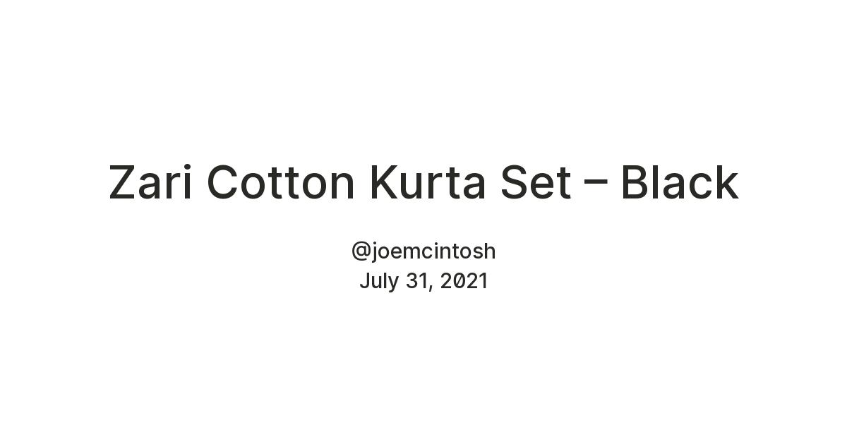 Zari Cotton Kurta Set – Black
